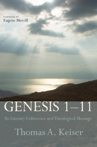 Genesis 1-11: Its Literary Coherence and Theological Message PDF