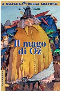 Il mago di Oz - Delfini Croce