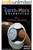 The Earth-Mars Chronicles: Home for Humanity (English Edition)