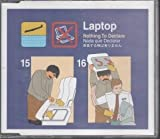 Laptop Nothing to Declare [CD 2]