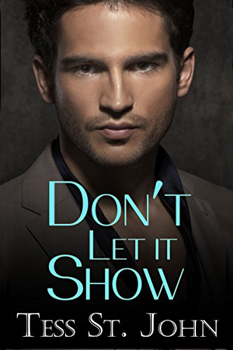 Don't Let It Show by Tess St. John ebook deal