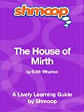 The House of Mirth: Shmoop Study Guide