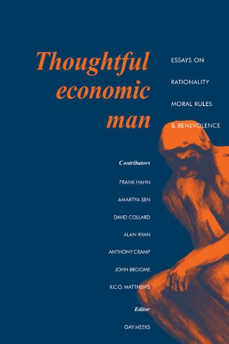 Thoughtful Economic Man: Essays on Rationality, Moral Rules and Benevolence