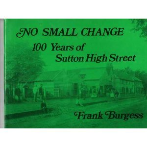 no small change  100 years of sutton high street