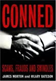 Conned: A History of Scams, Frauds and Swindles