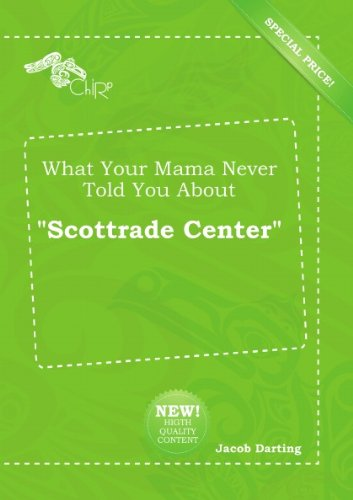 what-your-mama-never-told-you-about-scottrade-center
