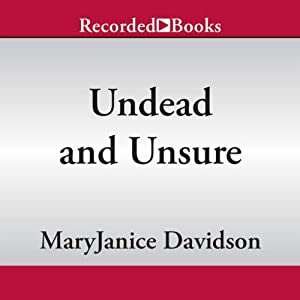 Undead and Unsure: Undead, Book 12 | [MaryJanice Davidson]