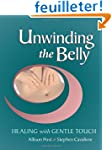 Unwinding the Belly: Healing with Gen...