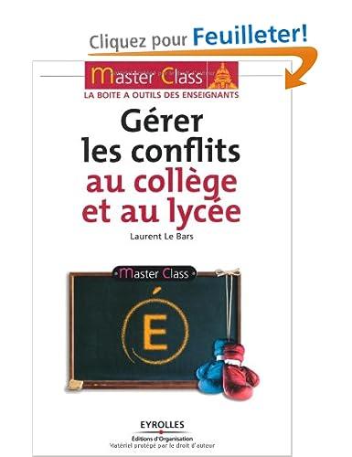 Master Class : Gérer les conflits au collège et au lycée [MULTI]
