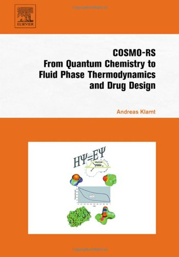 COSMO-RS: From Quantum Chemistry to Fluid Phase Thermodynamics and Drug Design
