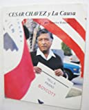 img - for Cesar Chavez Y LA Causa/Cesar Chavez and LA Causa (Picture-Story Biographies (Paperback)) (Spanish Edition) book / textbook / text book
