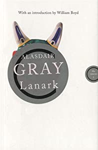 Lanark (Canons) by Alasdair Gray and William Boyd