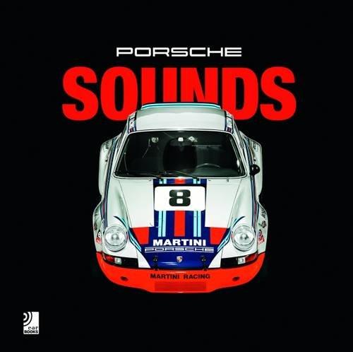 Porsche Sounds - Edición 2016 (+ CD) (Ear books)
