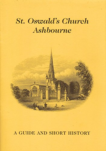 St. Oswald's Church Ashbourne - A Guide and Short History