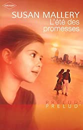 L'été des promesses