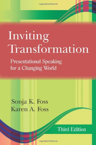 Inviting Transformation: Presentational Speaking for a...