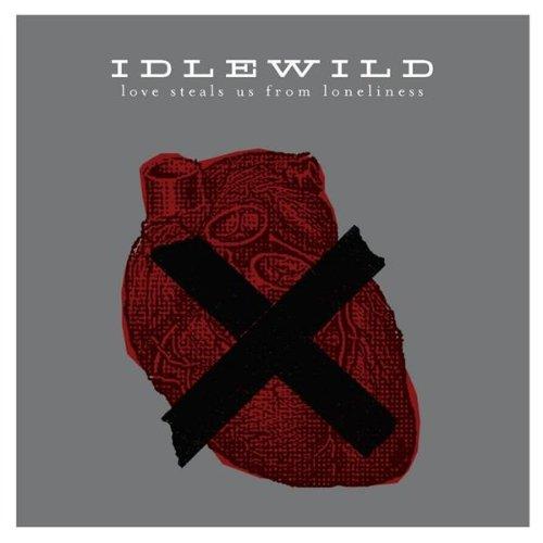 Idlewild - Love Steals Us From Loneliness 2 - Zortam Music