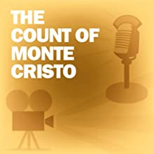 The Count of Monte Cristo: Classic Movies on the Radio  by Lux Radio Theatre Narrated by Robert Montgomery
