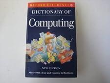 A Dictionary of Computing by John Daintith