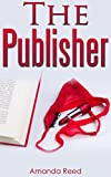 img - for Romance: The Publisher (love inspired suspense) (romance books new releases) (Contemporary Romance Book 3) book / textbook / text book