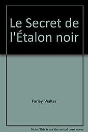 Le  Secret de l'Étalon noir