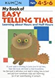 img - for My Book of Easy Telling Time( Learning about Hours and Half-Hours)[MY BK OF EASY TELLING TIME][Paperback] book / textbook / text book