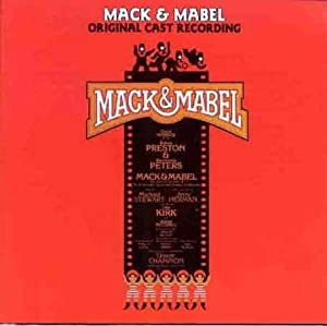 Mack & Mabel - Original Cast Recording