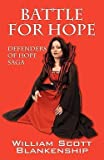 img - for Battle for Hope (Paperback)--by William Scott Blankenship [2011 Edition] book / textbook / text book