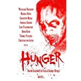 "Hunger: Die Zombie-Horror-Anthologievon ""David Grashoff"""