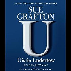 U Is for Undertow: A Kinsey Millhone Mystery   [Sue Grafton]