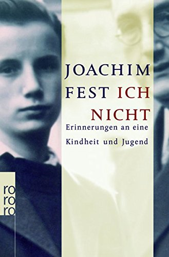 Ich Nicht Erinnerungen An Eine Kindheit Und Jugend (German Edition)