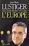 echange, troc Jean-Marie Lustiger - Nous avons rendez-vous avec l'Europe