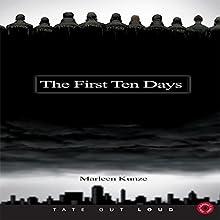 The First Ten Days (       UNABRIDGED) by Marleen Kunze Narrated by Rachael Sweeden