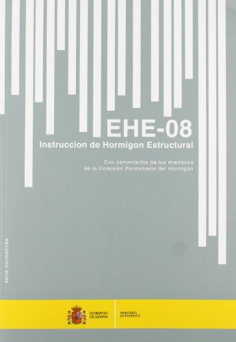 Instrucción de Hormigon Estructural. EHE-08. (5ª edición)