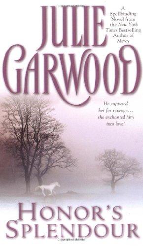 Honor's Splendour Julie Garwood