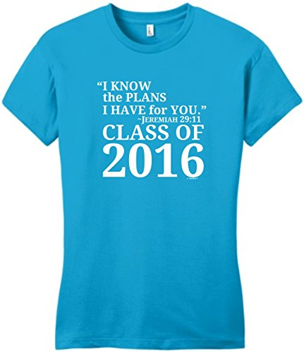 Class of 2016 Gifts Christian Graduation Gift Jeremiah 29:11 Class 2016 Juniors T-Shirt Small Turq