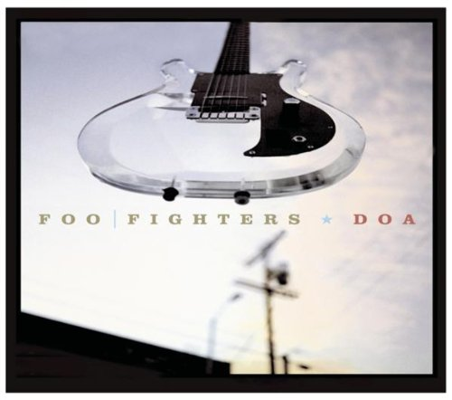 Foo Fighters - DOA - Zortam Music