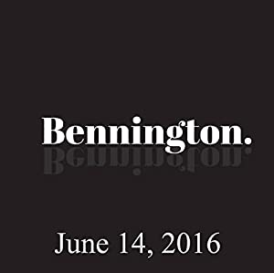 Bennington, June 14, 2016 Radio/TV Program