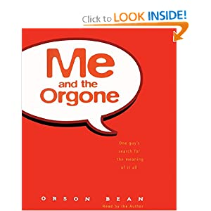 Me and the Orgone - Orson Bean