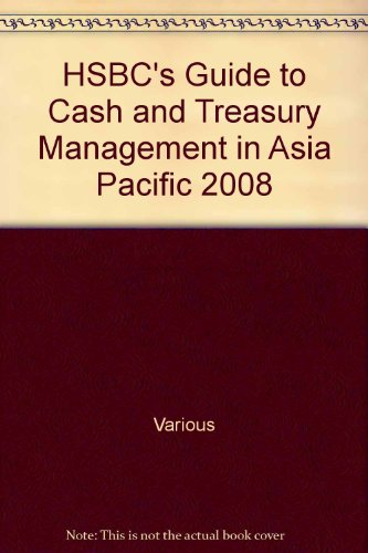 hsbcs-guide-to-cash-and-treasury-management-in-asia-pacific-2008