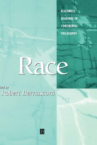 Robert Bernasconi, ed., Race (Blackwell Readings in Contintental Philosophy