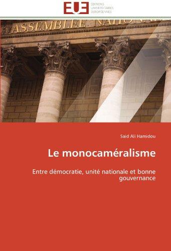 Le monocaméralisme: Entre démocratie, unité nationale et bonne gouvernance