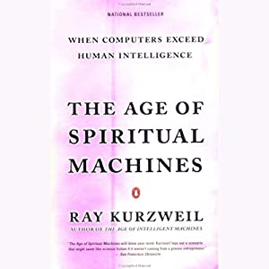 The Age of Spiritual Machines Audiobook