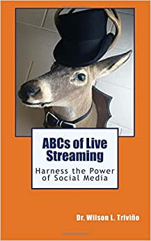 ABCs Of Live Streaming: Harness The Power Of Social Media