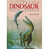 Illustrated Dinosaur Encyclopedia (0831748338) by Dixon, Dougal