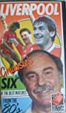 Liverpool Six of the Best [VHS]