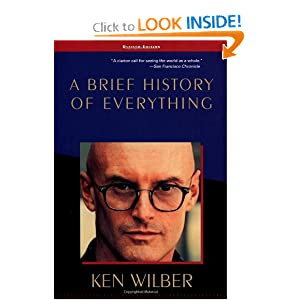 A Brief History of Everything – Ken Wilber