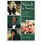 img - for BY Barkan, Elliott Robert ( Author ) [{ Making It in America: A Sourcebook on Eminent Ethnic Americans By Barkan, Elliott Robert ( Author ) May - 01- 2001 ( Hardcover ) } ] book / textbook / text book