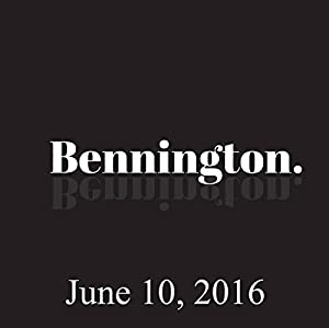 Bennington, Yannis Pappas, June 10, 2016 Radio/TV Program