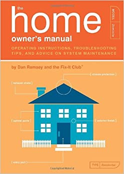 the home owner 39 s manual operating instructions